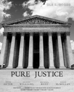 Pure Justice directed by Vickie Adams – Cornelius, NC USA