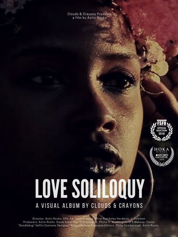 Love Soliloquy: A Visual Album (Short) directed by Astin Rocks – Jackson, Mississippi USA