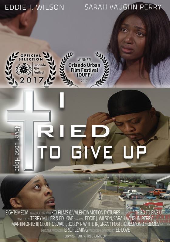 I Tried To Give Up directed by Ed Love - Altamonte Springs, FL USA