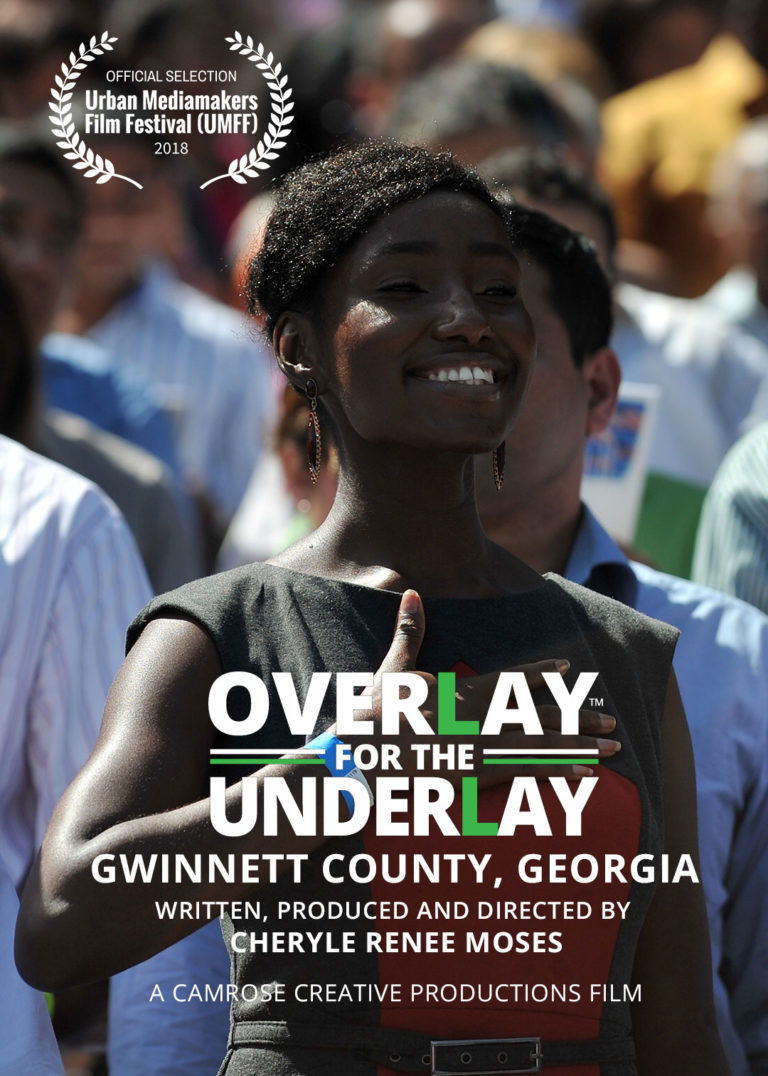 Overlay-for-the-Underlay: Gwinnett County, GA directed by Cheryle R. Moses