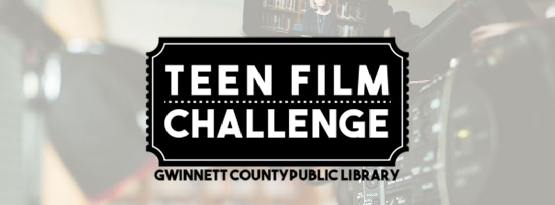 Gwinnett County Public Library Teen Film Challenge Partners with Urban Mediamakers 2019
