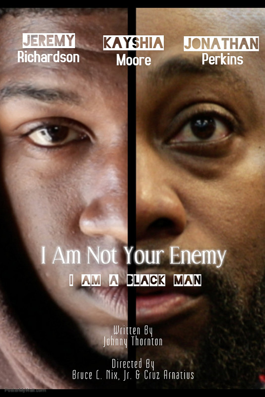 I Am Not Your Enemy (I Am A Black Man) directed by Bruce L. Nix, Jr. and Cruz Johnson - Alabama (Short Film)