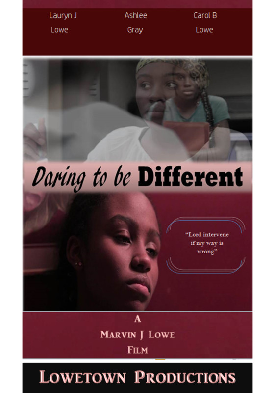 Daring To Be Different directed by Marvin J Lowe
