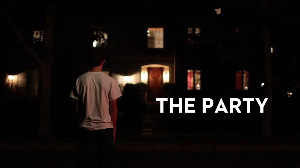 The Party directed by Jack Nordstrom (Videopalooza - High School Student Films)